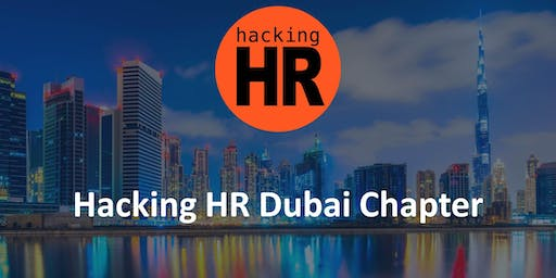 Hacking HR Dubai Chapter Meetup 1