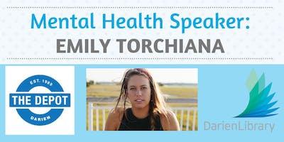 Mental Health Speaker: Emily Torchiana