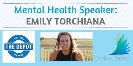 Mental Health Speaker: Emily Torchiana tickets