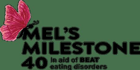 Mel's Milestone 40 Charity Ball  tickets