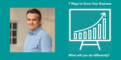 7 Ways to Grow Your Business tickets