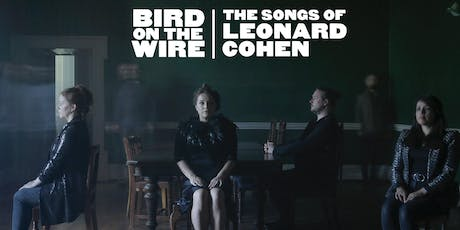 Bird on the Wire : Leonard Cohen Songbook tickets