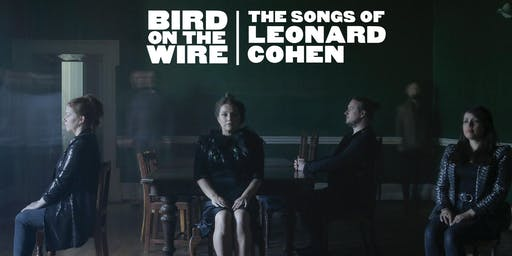 Bird on the Wire : Leonard Cohen Songbook