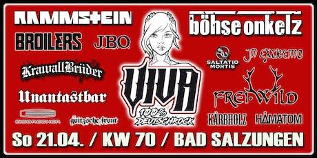 VIVA - 100% Deutschrock live / Bad Salzungen / KW 70 Tickets