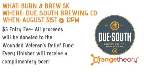 Due South Burn and Brew 5k tickets