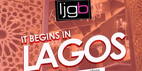 #IJGB The Launch: Lagos Edition tickets