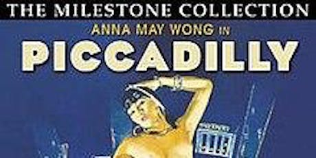Silent Film: 'Piccadilly' (1929) with live accompaniment tickets