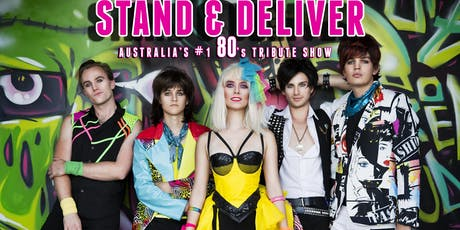 Stand & Deliver 80s Tribute Show LIVE in Perth tickets