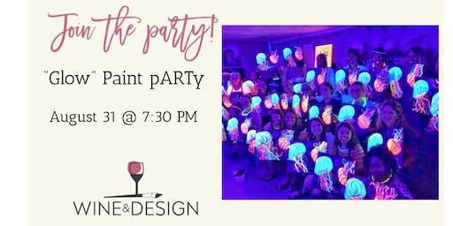 "Wine & Design - Franklin ""Glow / Blacklight"" Paint & Sip pARTy"