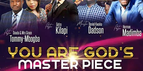 You are God's Masterpiece tickets