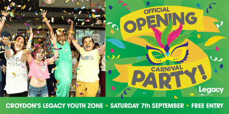 Legacy Youth Zone's Official Opening Carnival Party! tickets