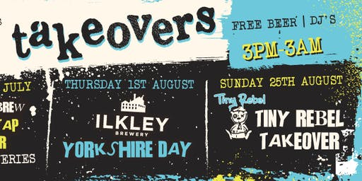 TINY REBEL TAKEOVER - BANK HOLIDAY