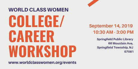 World Class Women 2nd Annual Career/College Workshop tickets