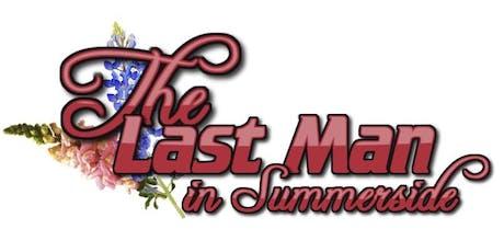 The Last Man in Summerside tickets