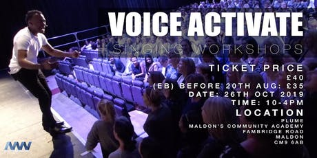 VOICE ACTIVATE SINGING WORKSHOPS tickets