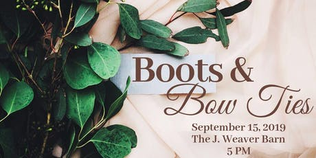 Boots & Bow Ties Fundraiser Dinner & Auction tickets