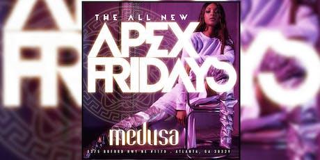MEDUSA LOUNGE: #APEXFridays...FREE ENTRY ALL NIGHT W/RSVP...FREE BIRTHDAYS tickets