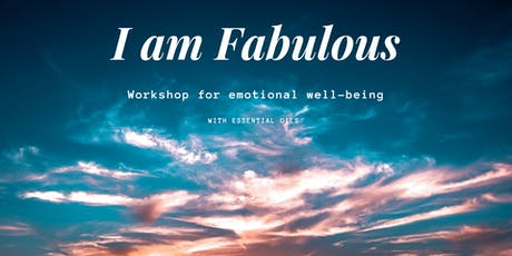 I Am Fabulous Workshop for Emotional Well-Being tickets