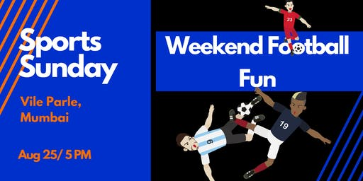 Weekend Football Fun