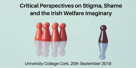 Critical Perspectives on Stigma, Shame and the Irish Welfare Imaginary tickets