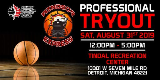 Windsor Express Basketball PRO Tryout-Detroit