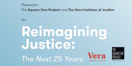 Reimagining Justice: The Next 25 Years tickets