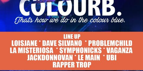 ColourB present Lois Jane B-day Bash..! tickets