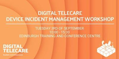 Digital Telecare - Device Incident Management Workshop