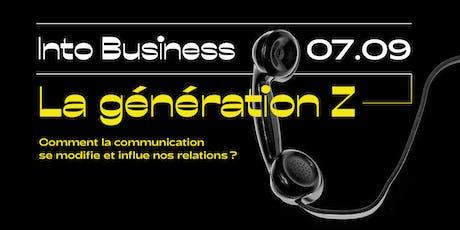 Into Business - La Génération Z billets