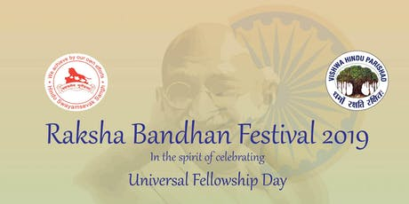 Raksha Bandhan Festival - Universal Fellowship Day 2019 tickets