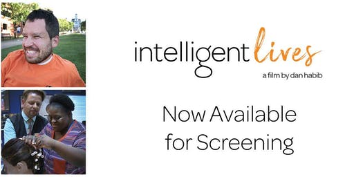 INTELLIGENT LIVES Screening