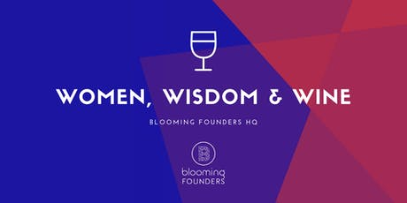 Women, Wisdom & Wine - A Networking & Peer Mentoring Evening tickets