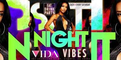 VIDA LOUNGE Saturdays #SNV..FREE entry with RSVP | FREE BIRTHDAY PACKAGES