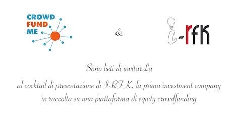 i-RFK, la prima investment company in raccolta su CrowdFundMe biglietti