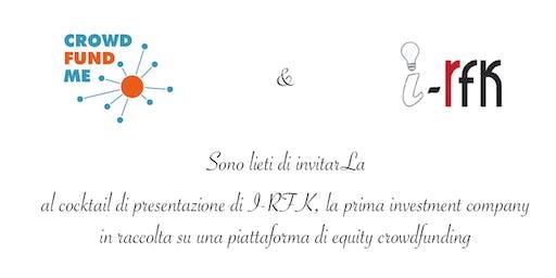 i-RFK, la prima investment company in raccolta su CrowdFundMe