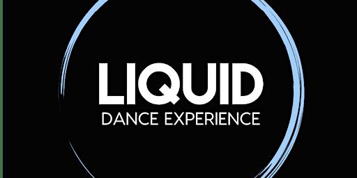 LIQUID DANCE PRESENTS: Toronto