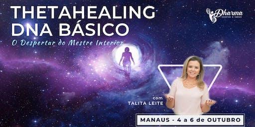 Curso Thetahealing DNA BÁSICO - o Despertar do Mestre Interior (MANAUS)