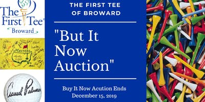 """The First Tee of Broward Golf Experiences """"Buy It Now"""" Auction"""