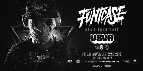 FUNTCASE w/ UBUR & SWEETTOOTH | District Atlanta tickets