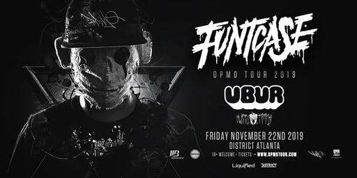 FUNTCASE w/ UBUR & SWEETTOOTH at District Atlanta