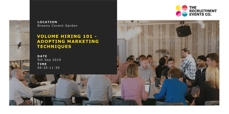 Volume Hiring 101 - Adopting Marketing Techniques tickets