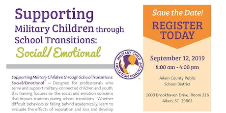Supporting Military Children through School Transitions: Social/Emotional tickets