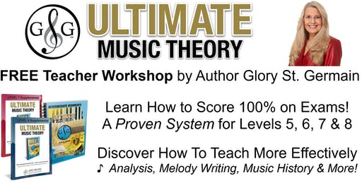 Ultimate Music Theory Workshop How to Score 100% Theory Exams 5, 6, 7, 8 - W