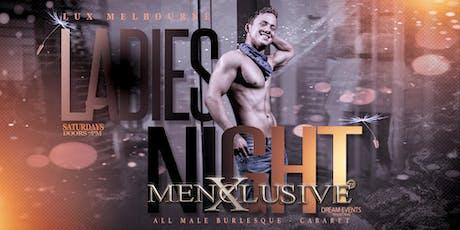 Male Cabaret Ladies Night Melbourne - Menxclusive 5 Oct tickets