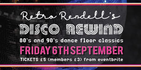 DJ Retro Rendells Disco Rewind! tickets
