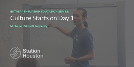 Culture Starts on Day 1 | Michelle Mikesell, Insperity tickets