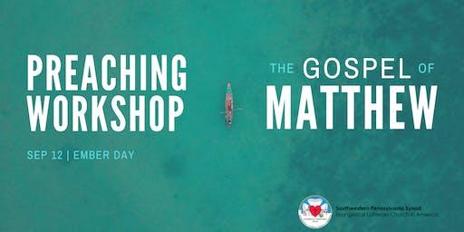 Preaching Workshop: The Gospel of Matthew