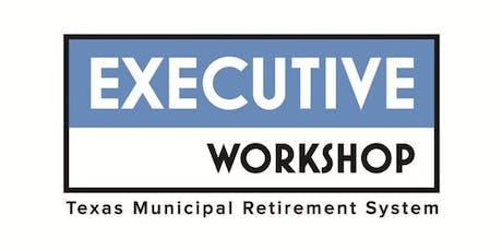 TMRS Executive Workshop • Plano, Texas tickets
