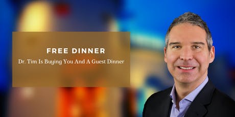 The CAUSE is the CURE: FREE Dinner Event with Dr. Tim Weselak tickets