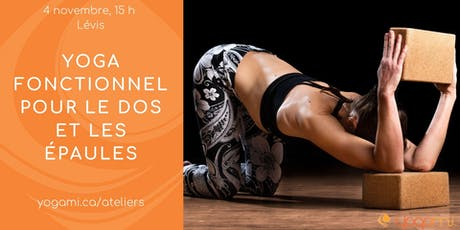 Atelier de yoga fonctionnel pour le dos et les épaules billets